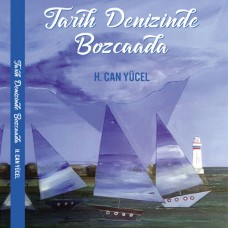 Tarih Denizinde Bozcaada (Kargo dahil)