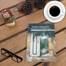 Üzüm Adasından Sözümona Hikâyeler